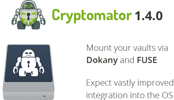 Cryptomator 1.4.0 has been released featuring Dokany and FUSE support