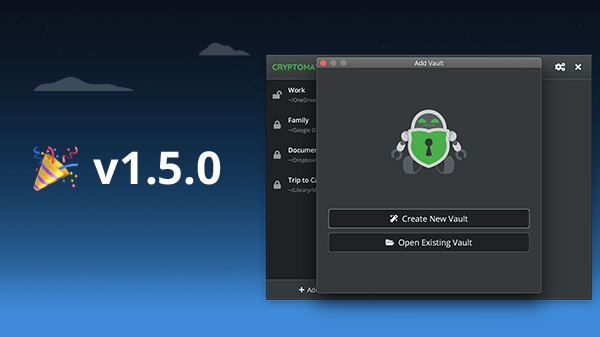 Cryptomator 1.5.0 is now available with a brand-new user interface (incl. dark mode) and an improved vault format